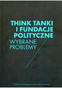 Think Tanki i fundacje polityczne