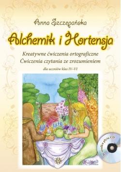 Alchemik i Hortensja. Ćw. ortograficzne IV-VI + CD