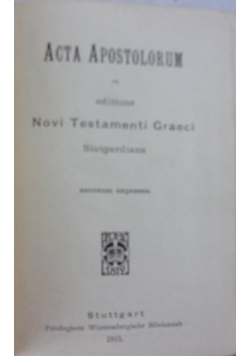 Acta apostolorum, novi testamenti graeci, 1915 r.