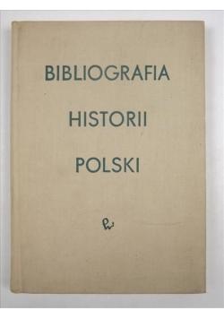 Bibliografia historii Polski. Tom I, cz.2
