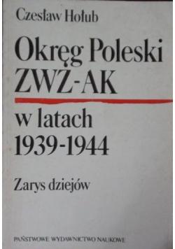 Okręg Poleski ZWZ-AK w latach 1939-1944
