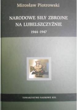 Narodowe siły zbrojne na Lubelszczyźnie 1944-1947