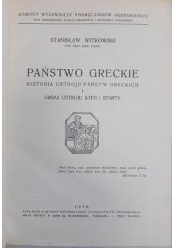 Państwo greckie. Historia ustroju państw greckich, t. I. Obraz ustroju Aten i Sparty, 1938 r.
