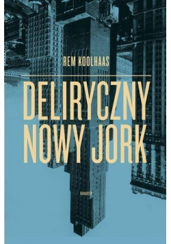 Deliryczny Nowy Jork