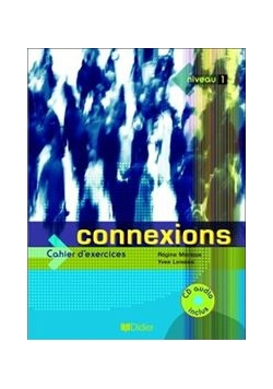 Connexions 1 ćwiczenia + CD Audio