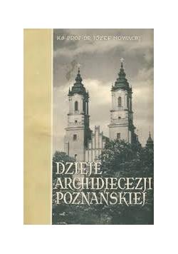 Dzieje archidiecezji poznańskiej TOM I