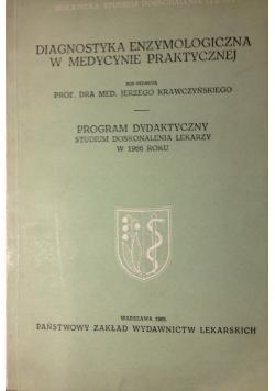 Diagnostyka enzymologiczna w medycynie praktycznej