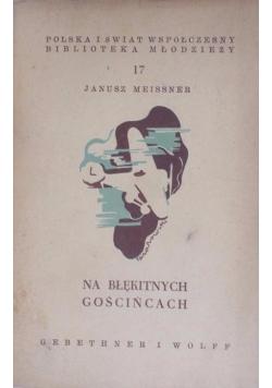 Na błękitnych gościńcach, 1948 r.