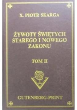 Żywoty świętych starego i nowego zakonu, tom II