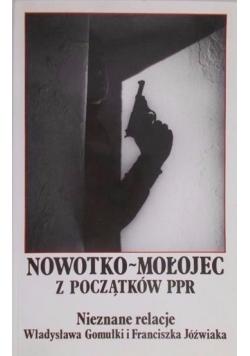 Nowotko-Małojec z początków PPR