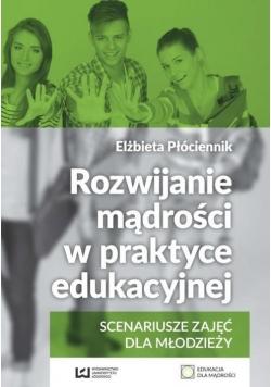 Rozwijanie mądrości w praktyce edukacyjnej