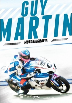 Guy Martin Motobiografia