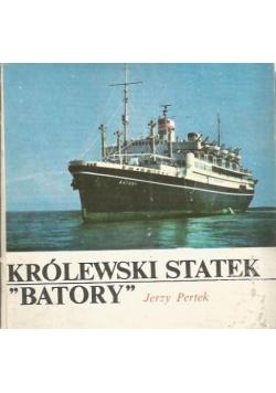 "Królewski statek ""Batory"""