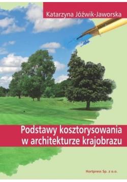 Podstawy kosztorysowania w architekturze krajob...