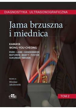 Diagnostyka ultrasonograficzna. Jama brzuszna i miednica. Tom 2