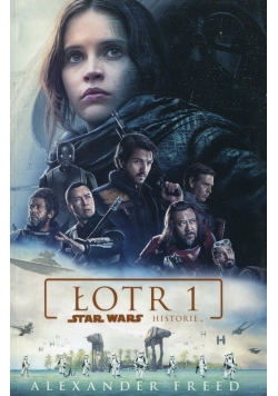 Star Wars Łotr 1 Historie