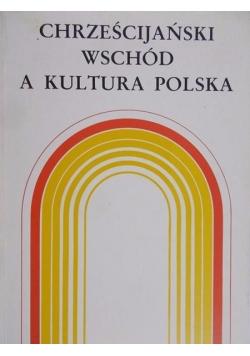 Chrześcijański Wschód a kultura polska