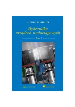 Hydraulika urządzeń wodociągowych T.1