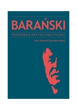 Barański Przewodnik Krytyki Politycznej