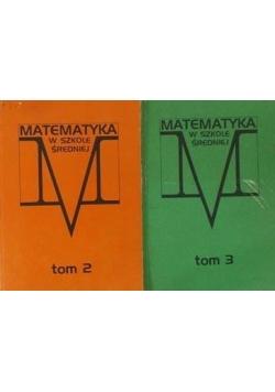 Matematyka w szkole średniej, tom II - III