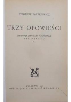 Trzy opowieści, 1930 r.