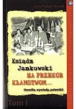 Ksiądz Jankowski na przekór kłamstwom