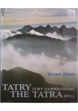 Tatry: Góry najpiękniejsze. The Tatra spell