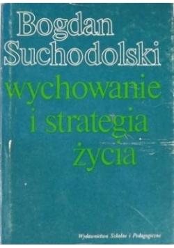 Wychowanie i strategia życia
