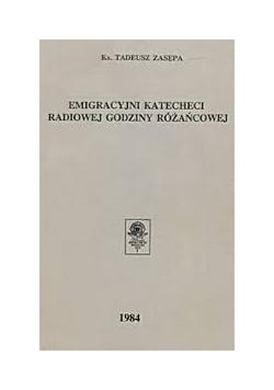 Emigracyjni katecheci radiowej godziny różańcowej