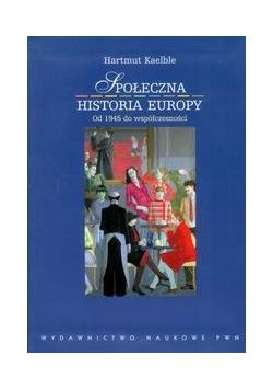 Społeczna historia Europy od 1945 roku do współczesności