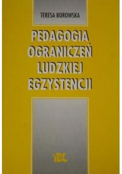 Pedagogika ograniczeń ludzkiej egzystencji