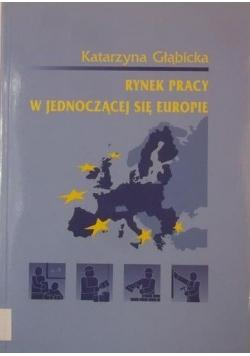 Rynek pracy w jednoczącej się Europie