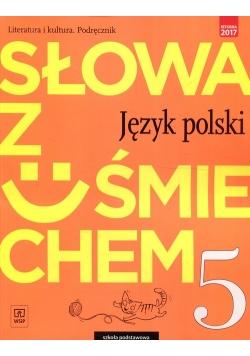 Słowa z uśmiechem Język polski Literatura i kultura 5 Podręcznik