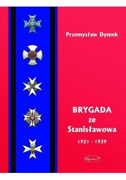 Brygada ze Stanislawowa 1921-1939