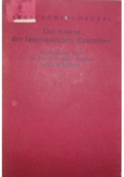 Die Aszese der Ignatianischen Exerzitien, 1927 r,