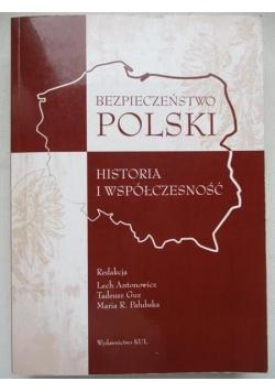 Bezpieczeństwo Polski. Historia i współczesność