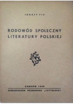 Rodowód społeczny literatury polskiej-1946r.