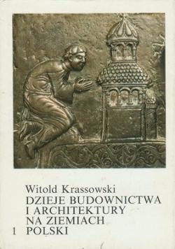 Dzieje budownictwa i architektury na ziemiach polskich, tom I