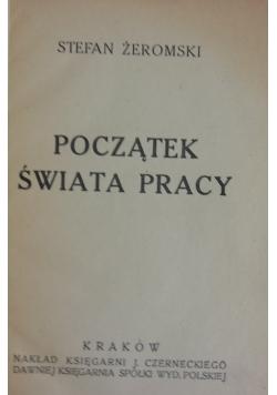 Początek świata pracy, 1918r.