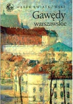 Gawędy Warszawskie - Marek Kwiatkowski