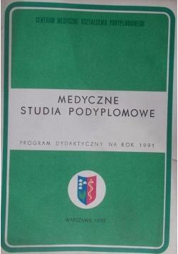 Medyczne studia podyplomowe - program dydaktyczny na rok 1991