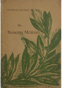 Do Narodu Mojego, 1928 r.