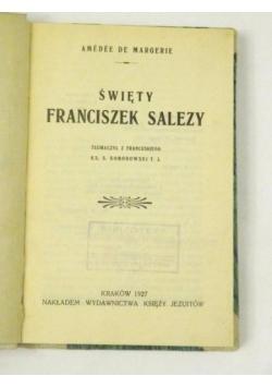 Amee   - Święty Franciszek Salezy, 1927 r.