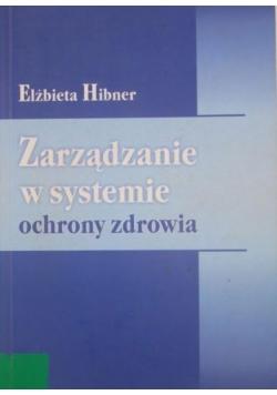 Zarządzanie w systemie ochrony zdrowia