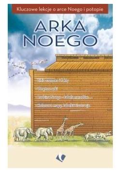 Arka Noego - kluczowe lekcje