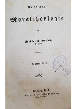 Moraltheologie, zweiter band, 1850r.