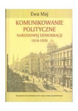 Komunikowanie polityczne Narodowej Demokracji..