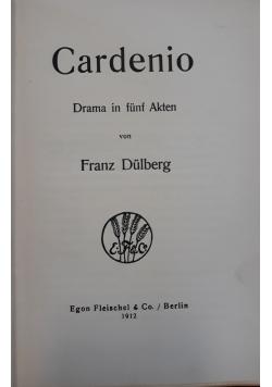 Cadenio, 1912 r.