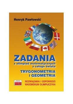 Zadania z olimpiad matematycznych z całego świata - trygonometria i geometria