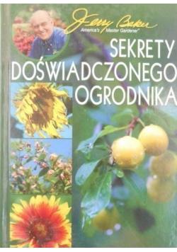 Sekrety doświadczonego ogrodnika
